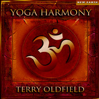 Yoga Harmony by Terry Oldfield